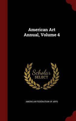 American Art Annual, Volume 4