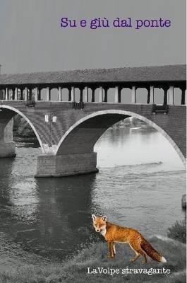 Su e giu dal ponte