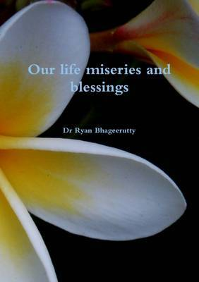 Our Life Miseries and Blessings