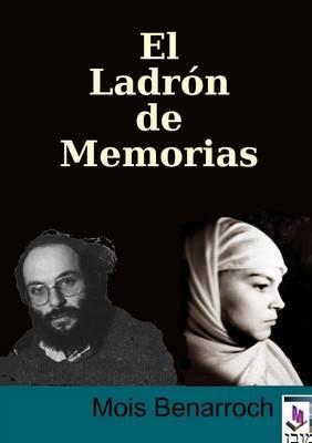 El Ladron De Memorias