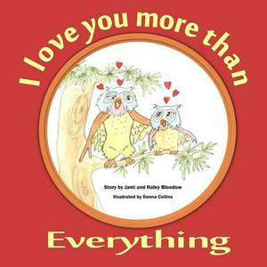 I Love You More than EVERYTHING