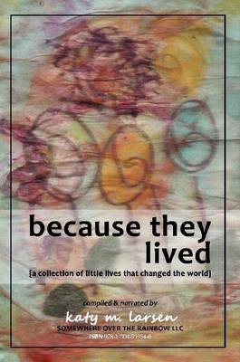 Because They Lived