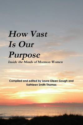 How Vast Is Our Purpose