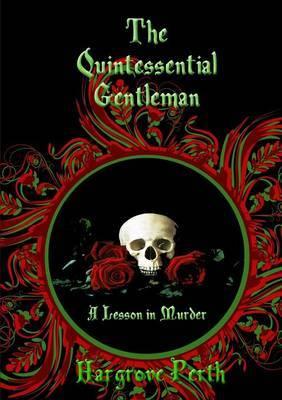 The Quintessential Gentleman