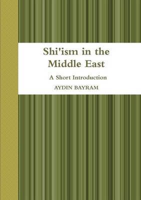 Shi'ism in the Middle East