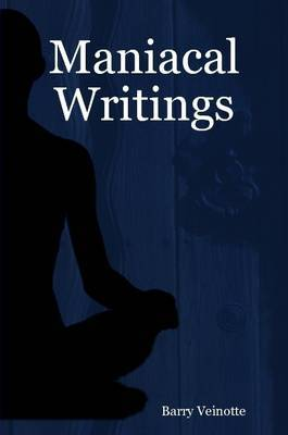 Maniacal Writings