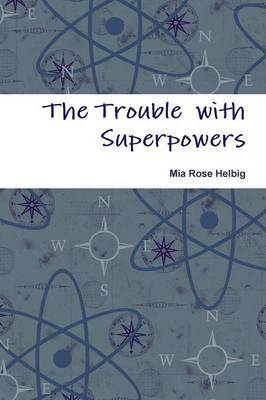 The Trouble with Superpowers