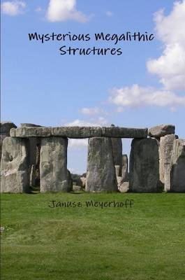 Mysterious Megalithic Structures