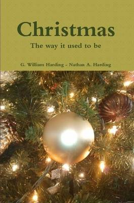 Christmas: The way it used to be - paperback