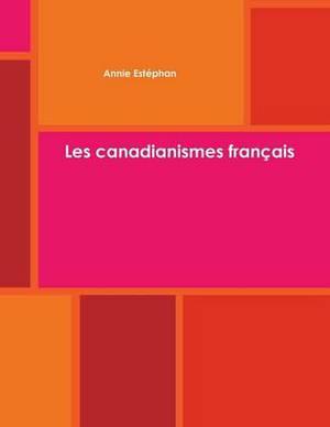 Les canadianismes francais