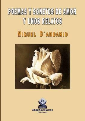 Poemas y Sonetos De Amor y Unos Relatos