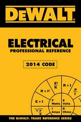 DEWALT Electrical Professional Reference: 2014