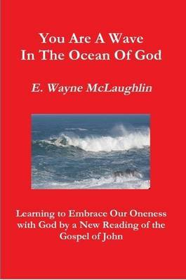 You are A Wave in the Ocean of God