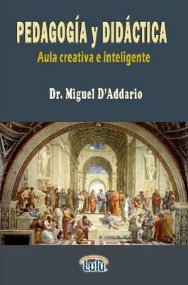 Manual De Pedagogia y Didactica (Aula Creativa e Inteligente)