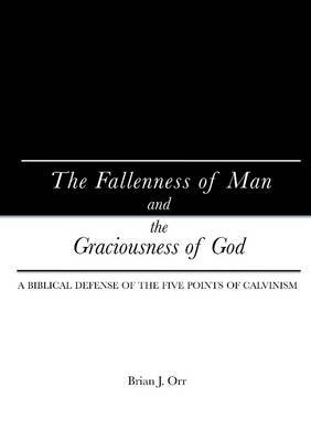 The Fallenness of Man and the Graciousness of God
