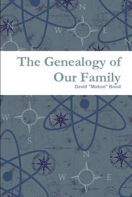 The Genealogy of Our Family