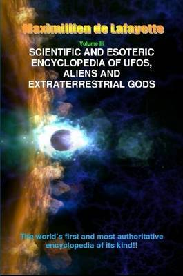 V3. Scientific and Esoteric Encyclopedia of Ufos, Aliens and Extraterrestrial Gods