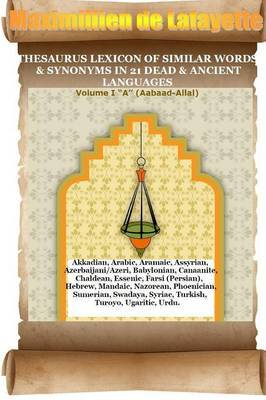 V2. Thesaurus Lexicon of Similar Words & Synonyms in 21 Dead & Ancient Languages