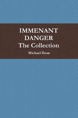 Immenant Danger Collection