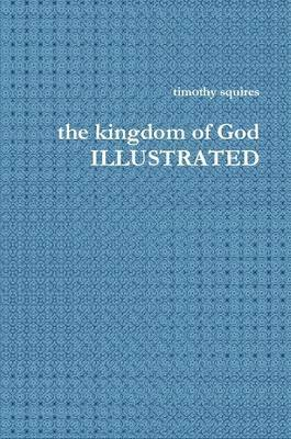 the Kingdom of God Illustrated