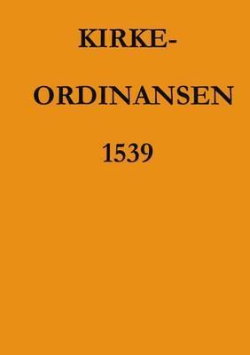 Kirkeordinansen 1539