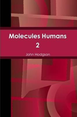 Molecules Humans 2