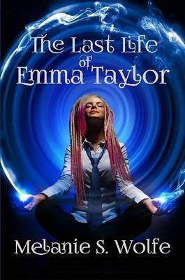 The Last Life of Emma Taylor