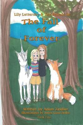 Lily Lettersby & the Peanut in: the Fall of Forever
