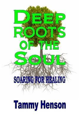 Deep Roots of the Soul