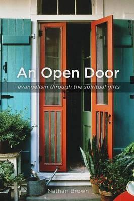 An Open Door: Evangelism Through the Spiritual Gifts
