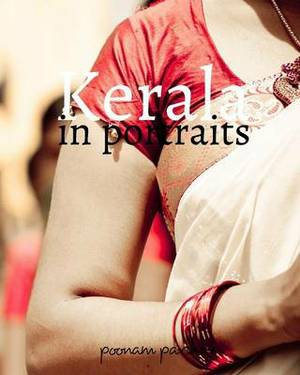 Kerala: In Portraits