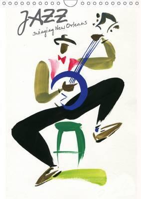Jazz Swinging New Orleans 2017: Musiciens de la Nouvelle Orleans Captes d'Un Trait de Pinceau Leger et Colore