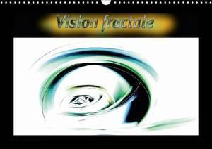 Vision Fractale 2017: Images Numeriques Fractales