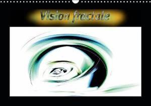 Vision fractale 2019: Images numeriques fractales