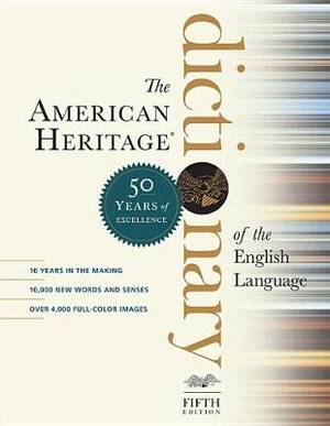 The American Heritage Dictionary of the English Language, Fifth Edition: Fiftieth Anniversary Printing