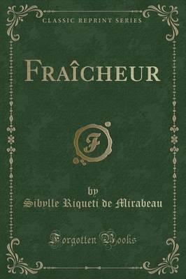 Fraicheur (Classic Reprint)