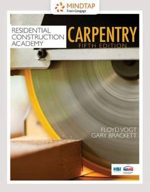 Student Workbook for Vogt/Brackett's Residential Construction Academy: Carpentry