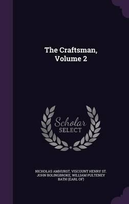The Craftsman, Volume 2