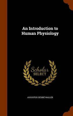 An Introduction to Human Physiology