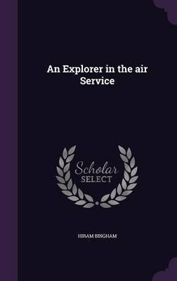 An Explorer in the Air Service