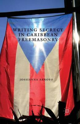 Writing Secrecy in Caribbean Freemasonry