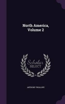 North America, Volume 2
