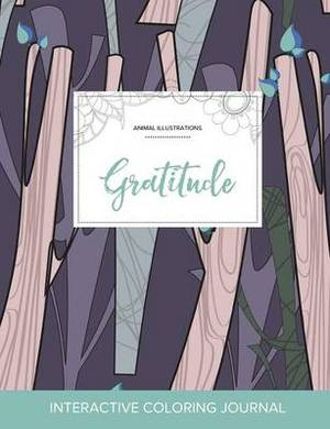 Adult Coloring Journal: Gratitude (Animal Illustrations, Abstract Trees)