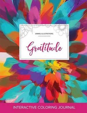 Adult Coloring Journal: Gratitude (Animal Illustrations, Color Burst)