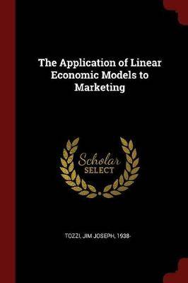 The Application of Linear Economic Models to Marketing