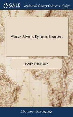 Winter. a Poem. by James Thomson,