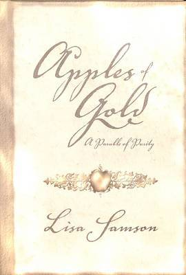 Apples of Gold: A Parable