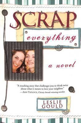 Scrap Everything: A Novel
