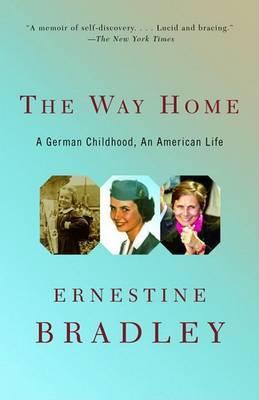 The Way Home: A German Childhood, an American Life