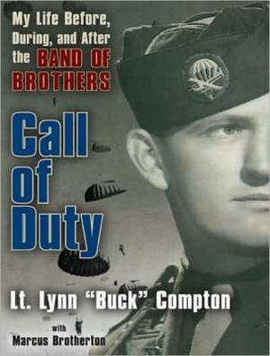 Call of Duty: My Life Before, During, and After the Band of Brothers